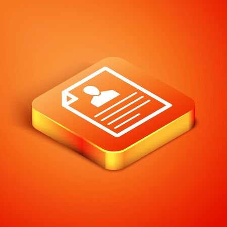 Isometric Resume icon isolated on orange background. CV application. Searching professional staff. Analyzing personnel resume. Vector Illustration