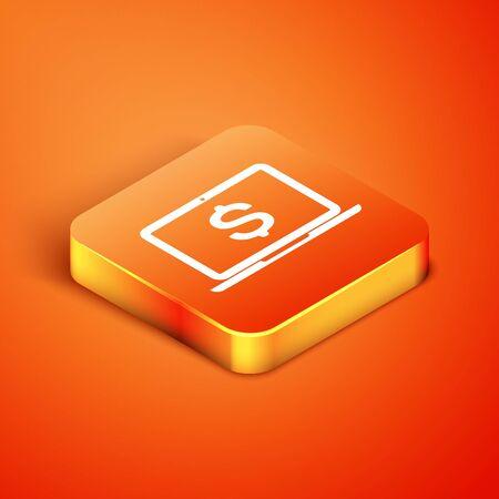 Isometric Laptop with dollar symbol icon isolated on orange background. Online shopping concept. Economy concept. Vector Illustration