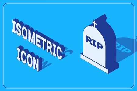 Isometric Tombstone with RIP written on it icon isolated on blue background. Grave icon. Vector Illustration
