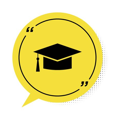 Black Graduation cap icon isolated on white background. Graduation hat with tassel icon. Yellow speech bubble symbol. Vector Illustration