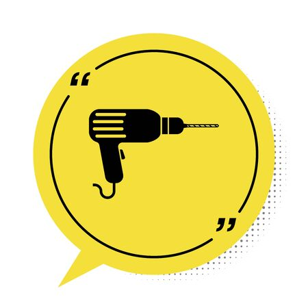 Black Drill machine icon isolated on white background. Yellow speech bubble symbol. Vector Illustration