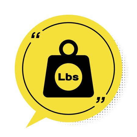 Black Weight pounds icon isolated on white background. Pounds weight block for weight lifting and scale. Mass symbol. Yellow speech bubble symbol. Vector Illustration Ilustração