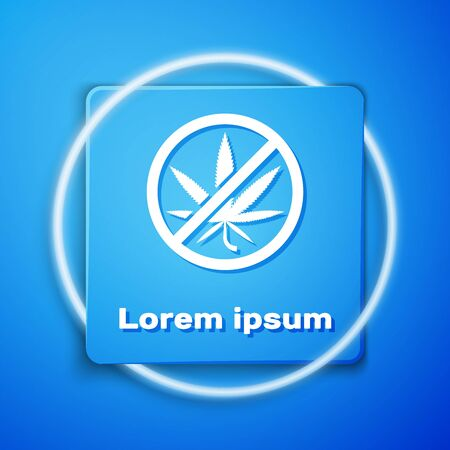 White Stop marijuana or cannabis leaf icon isolated on blue background. No smoking marijuana. Hemp symbol. Blue square button. Vector Illustration Illustration