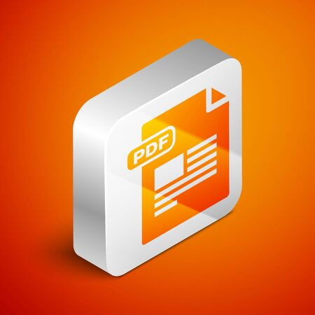 Isometric PDF file document. Download pdf button icon isolated on orange background. PDF file symbol. Silver square button. Vector Illustration