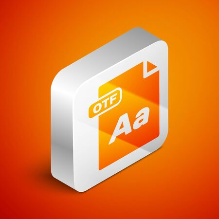Isometric OTF file document. Download otf button icon isolated on orange background. OTF file symbol. Silver square button. Vector Illustration