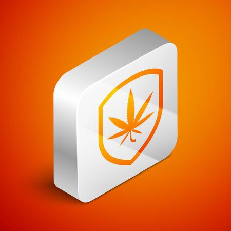 Isometric Shield and marijuana or cannabis leaf icon isolated on orange background. Marijuana legalization. Hemp symbol. Silver square button. Vector Illustration