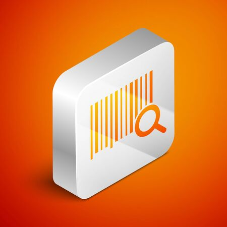 Isometric Search barcode icon isolated on orange background. Magnifying glass searching barcode. Barcode label sticker. Research barcode. Silver square button. Vector Illustration Illusztráció