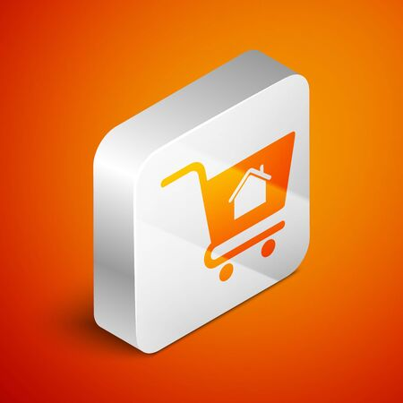 Isometric Shopping cart with house icon isolated on orange background. Buy house concept. Home loan concept, rent, buying a property. Silver square button. Vector Illustration