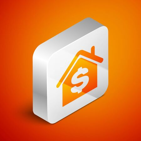 Isometric House with dollar symbol icon isolated on orange background. Home and money. Real estate concept. Silver square button. Vector Illustration