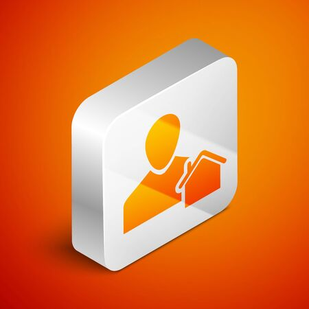 Isometric Realtor icon isolated on orange background. Buying house. Silver square button. Vector Illustration Illustration