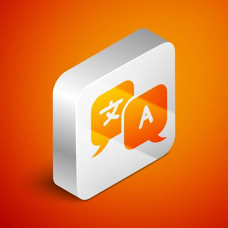 Isometric Translator icon isolated on orange background. Foreign language conversation icons in chat speech bubble. Translating concept. Silver square button. Vector Illustration Stock fotó - 133689308