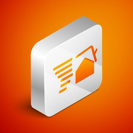 Isometric Tornado swirl damages house roof icon isolated on orange background. Cyclone, whirlwind, storm funnel, hurricane wind icon. Silver square button. Vector Illustration