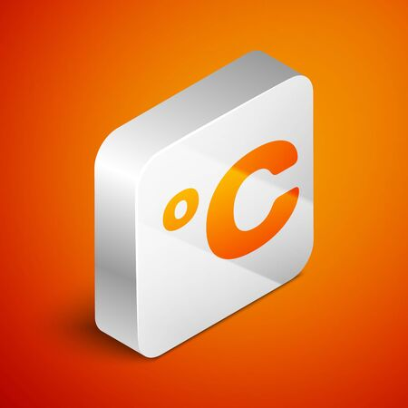 Isometric Celsius icon isolated on orange background. Silver square button. Vector Illustration