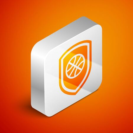 Isometric Shield in the basketball ball inside icon isolated on orange background. Silver square button. Vector Illustration