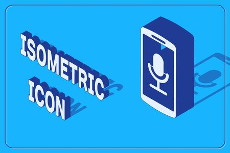 Isometric Mobile recording icon isolated on blue background. Mobile phone with microphone. Voice recorder app smartphone interface. Vector Illustration