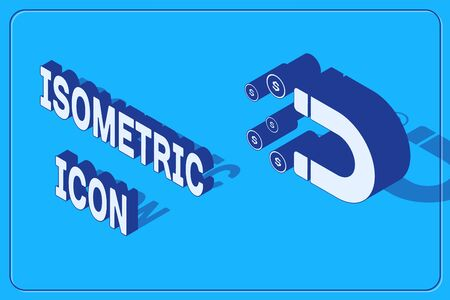 Isometric Magnet with money icon isolated on blue background. Concept of attracting investments, money. Big business profit attraction and success. Vector Illustration 向量圖像