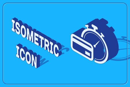 Isometric Fast payments icon isolated on blue background. Fast money transfer payment. Financial services, fast loan, time is money, cash back concept. Vector Illustration