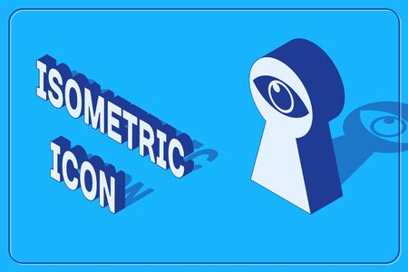 Isometric Keyhole with eye icon isolated on blue background. The eye looks into the keyhole. Keyhole eye hole. Vector Illustration