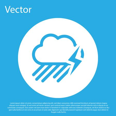 Blue Cloud with rain and lightning icon isolated on blue background. Rain cloud precipitation with rain drops.Weather icon of storm. White circle button. Vector Illustration