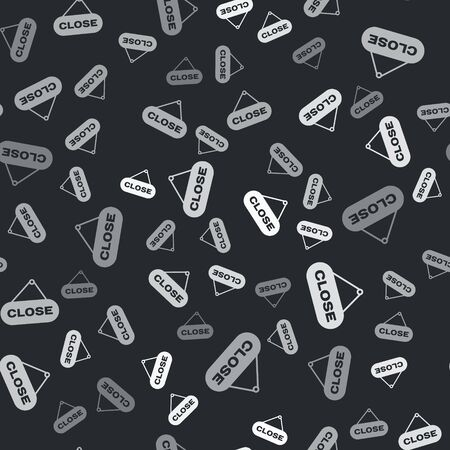 Grey Hanging sign with text Close icon isolated seamless pattern on black background. Business theme for cafe or restaurant. Vector Illustration Stockfoto - 134528142