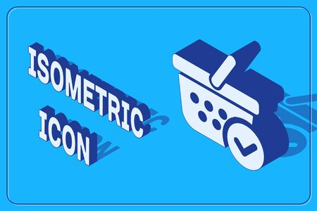 Isometric Shopping basket with check mark icon isolated on blue background. Supermarket basket with approved, confirm, tick, completed symbol. Vector Illustration