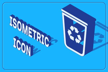 Isometric Recycle bin with recycle symbol icon isolated on blue background. Trash can icon. Garbage bin sign. Recycle basket sign. Vector Illustration
