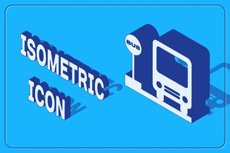 Isometric Bus stop icon isolated on blue background. Transportation concept. Bus tour transport sign. Tourism or public vehicle symbol. Vector Illustration