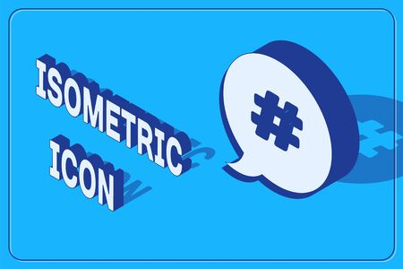 Isometric Hashtag speech bubble icon isolated on blue background. Concept of number sign, social media marketing, micro blogging. Vector Illustration Illusztráció