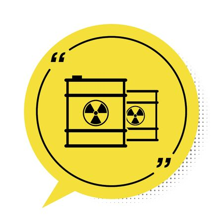 Black Radioactive waste in barrel icon isolated on white background. Toxic refuse keg. Radioactive garbage emissions, environmental pollution. Yellow speech bubble symbol. Vector Illustration Stock Illustratie