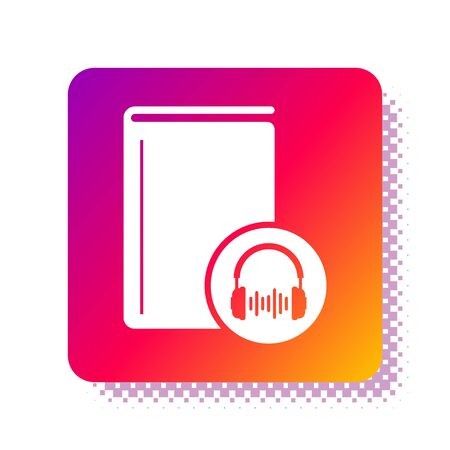 White Audio book icon isolated on white background. Book with headphones. Audio guide sign. Online learning concept. Square color button. Vector Illustration 版權商用圖片 - 134910451