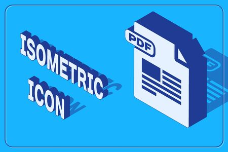 Isometric PDF file document. Download pdf button icon isolated on blue background. PDF file symbol. Vector Illustration