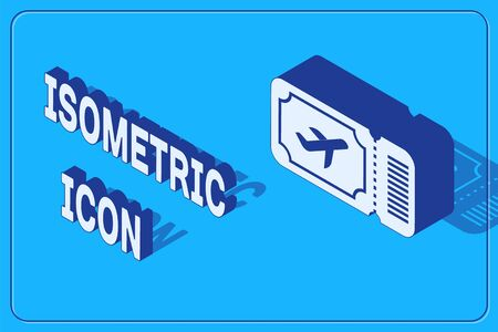 Isometric Airline ticket icon isolated on blue background. Plane ticket. Vector Illustration