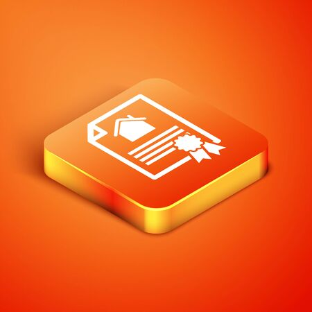 Isometric House contract icon isolated on orange background. Contract creation service, document formation, application form composition. Vector Illustration