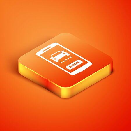 Isometric Online car sharing icon isolated on orange background. Online rental car service. Online booking design concept for mobile phone. Vector Illustration