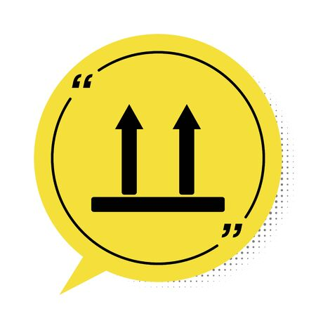 Black This side up icon isolated on white background. Two arrows indicating top side of packaging. Cargo handled so these arrows always point up. Yellow speech bubble symbol. Vector Illustration