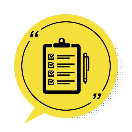 Black Verification of delivery list clipboard and pen icon isolated on white background. Yellow speech bubble symbol. Vector Illustration