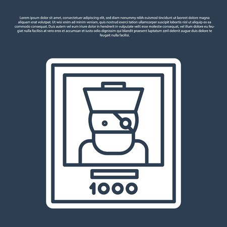 Blue line Wanted poster pirate icon isolated on blue background. Reward money. Dead or alive crime outlaw.  Vector Illustration