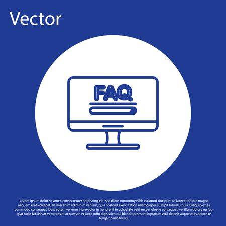 Blue line Computer monitor with text FAQ information icon isolated on blue background. Frequently asked questions. White circle button. Vector Illustration