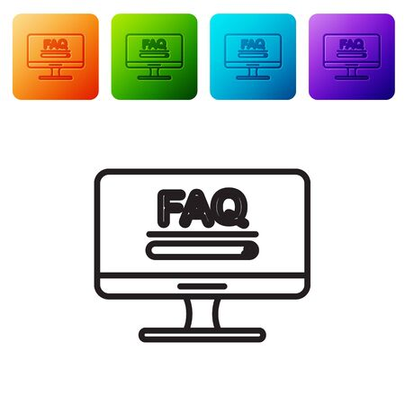 Black line Computer monitor with text FAQ information icon isolated on white background. Frequently asked questions. Set icons in color square buttons. Vector Illustration