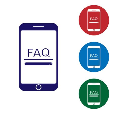 Blue Mobile phone with text FAQ information icon isolated on white background. Frequently asked questions. Set color icons in circle buttons. Vector Illustration