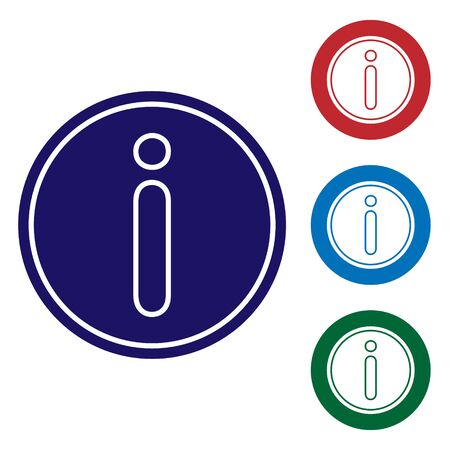 Blue Information icon isolated on white background. Set color icons in circle buttons. Vector Illustration