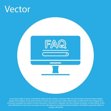 Blue Computer monitor with text FAQ information icon isolated on blue background. Frequently asked questions. White circle button. Vector Illustration