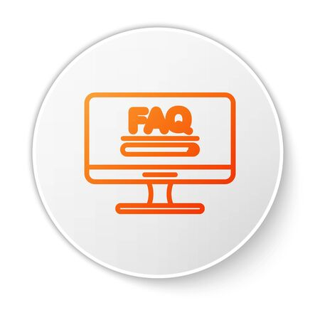 Orange line Computer monitor with text FAQ information icon isolated on white background. Frequently asked questions. White circle button. Vector Illustration