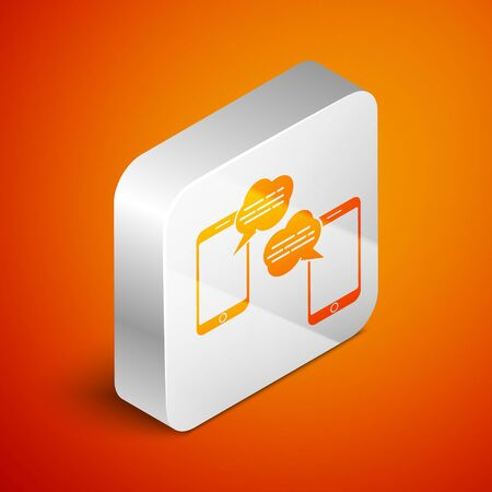 Isometric New chat messages notification on phone icon isolated on orange background. Smartphone chatting sms messages speech bubbles. Silver square button. Vector Illustration Illustration