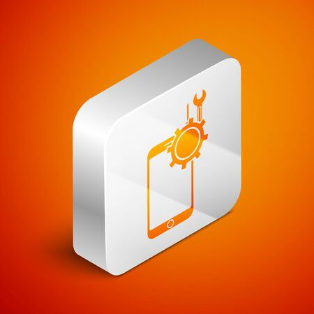 Isometric Mobile phone with screwdriver and wrench icon isolated on orange background. Adjusting, service, setting, maintenance, repair. Silver square button. Vector Illustration Ilustracja