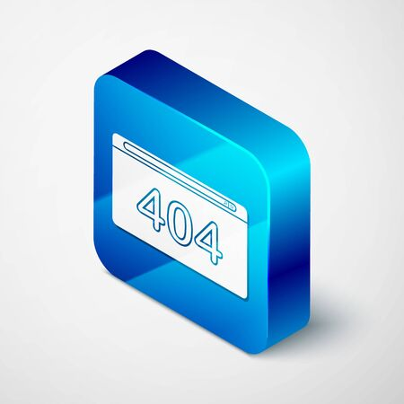 Isometric Page with a 404 error icon isolated on white background. Template reports that the page is not found. Blue square button. Vector Illustration Ilustracja