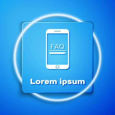 White Mobile phone with text FAQ information icon isolated on blue background. Frequently asked questions. Blue square button. Vector Illustration