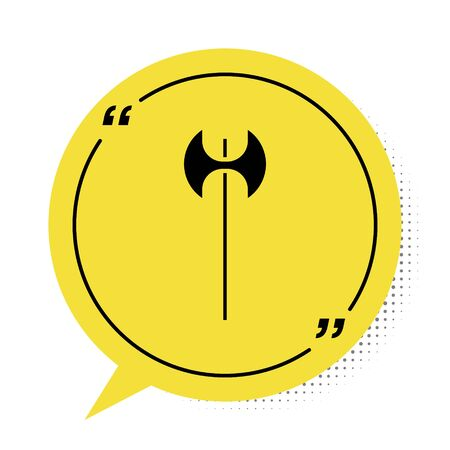 Black Medieval axe icon isolated on white background. Battle axe, executioner axe. Medieval weapon. Yellow speech bubble symbol. Vector Illustration