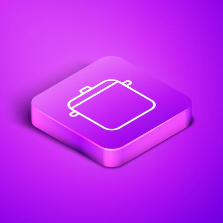 Isometric line Cooking pot icon isolated on purple background. Boil or stew food symbol. Purple square button. Vector Illustration
