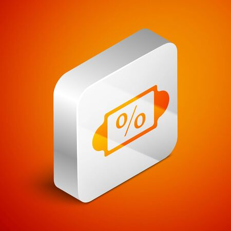 Isometric Discount percent tag icon isolated on orange background. Shopping tag sign. Special offer sign. Discount coupons symbol. Silver square button. Vector Illustration